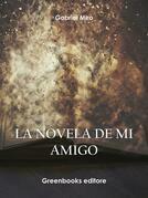 La novela de mi amigo
