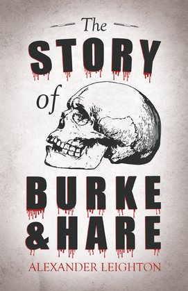 The Story of Burke and Hare