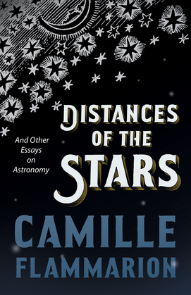 Distances of the Stars - And Other Essays on Astronomy