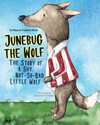 Junebug the Wolf