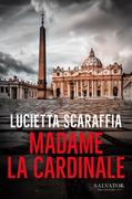 Madame la cardinale