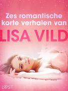Zes romantische korte verhalen van Lisa Vild