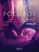 Poolboy - en nog 10 erotische korte verhalen in samenwerking met Erika Lust