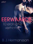 Eerwaarde - 10 erotische verhalen