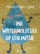 Mr. Watermolecuul op een missie