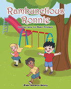 Rambunctious Ronnie Learns How to Make Friends