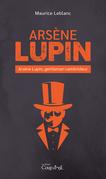 Arsène Lupin - Arsène Lupin, gentleman-cambrioleur