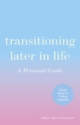 Transitioning Later in Life