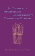 Art Therapy with Transgender and Gender-Expansive Children and Teenagers