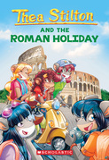 A Roman Holiday (Thea Stilton #34)
