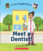 Meet a Dentist! (In Our Neighborhood)