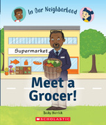 Meet a Grocer! (In Our Neighborhood)