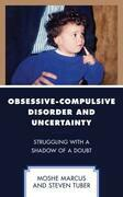 Obsessive-Compulsive Disorder and Uncertainty