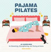 Pajama Pilates