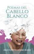 Poemas Del Cabello Blanco