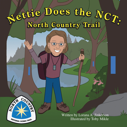 Nettie Does the Nct: North Country Trail