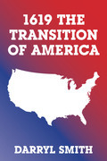 1619 the Transition of America