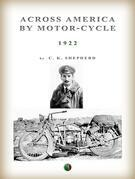 Across America By Motor-Cycle