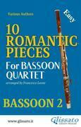 10 Romantic Pieces - Bassoon Quartet (BN.2)