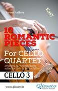 10 Romantic Pieces - Cello Quartet (CELLO 3)