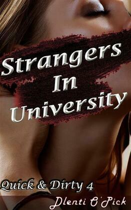 Strangers In University