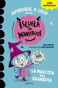 Aprender a leer en la Escuela de Monstruos 1 La mascota más grandota (Aprender a leer en la Escuela de Monstruos 1)