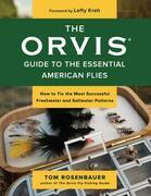 The Orvis Guide to the Essential American Flies