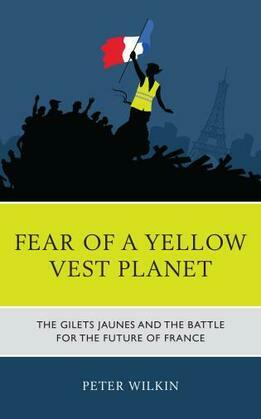 Fear of a Yellow Vest Planet