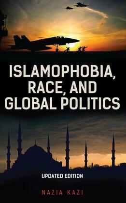 Islamophobia, Race, and Global Politics