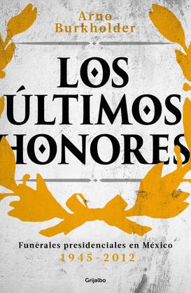 Los últimos honores