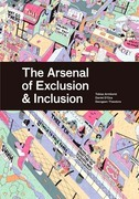 The Arsenal of Exclusion & Inclusion