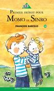 Premier frérot pour Momo de Sinro