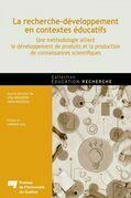 La recherche-développement en contextes éducatifs