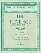 The Revenge - A Ballad of the Fleet - Full Score for Mixed Chorus and Orchestra - Words by Alfred, Lord Tennyson - Op.24