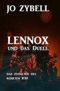 Lennox und das Duell: Das Zeitalter des Kometen #39