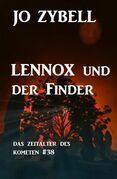 Lennox und der Finder: Das Zeitalter des Kometen #38