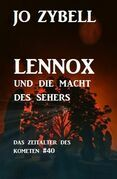 Lennox und die Macht des Sehers: Das Zeitalter des Kometen #40