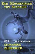Leonardos Zauberbuch: Der Dämonenjäger von Aranaque 63