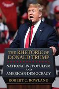 The Rhetoric of Donald Trump