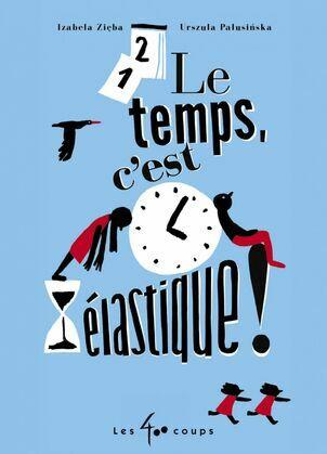 Le temps, c'est élastique !