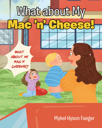 What about My Mac 'n' Cheese!