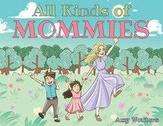 All Kinds of Mommies