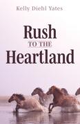 Rush to the Heartland