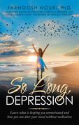 So Long, Depression