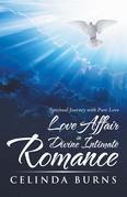 Love Affair in Divine Intimate Romance