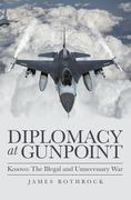 Diplomacy at Gunpoint