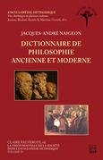 La vision nouvelle de la société dans l'Encyclopédie méthodique. Volume IV - Dictionnaire de philosophie ancienne et moderne