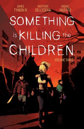 Something is Killing the Children Vol. 3 SC