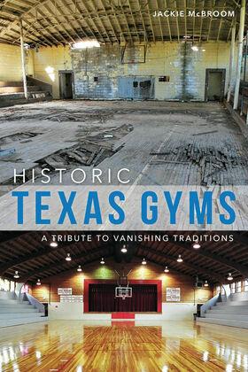 Historic Texas Gyms