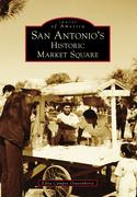 San Antonio's Historic Market Square
